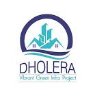 dholera vibrant green infra